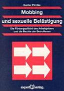Mobbing und sexuelle Belästigung