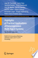 Highlights Of Practical Applications Of Heterogeneous Multi Agent Systems The Paams Collection