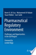 Pharmaceutical Regulatory Environment : performance metrics, including current approval times, review...