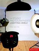 The Studio Photographer s Lighting Bible