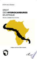 Le droit des hydrocarbures en Afrique