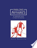 Parlons Affaires Knowledge Of French But Who Have Little Specialized