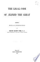 The Legal Code Of Lfred The Great
