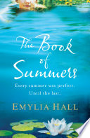 The Book Of Summers : letter informing her that her long-estranged mother has...