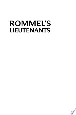 Rommel's Lieutenants: The Men who Served the Desert Fox, France, 1940 - ISBN:9780275991852