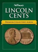 Warman s Premium Lincoln Cent Album