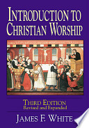 Ebook Introduction to Christian Worship Epub James F. White Apps Read Mobile