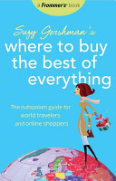 Frommer s Suzy Gershman s Where to Buy the Best of Everything