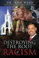 Destroying the Root of Racism