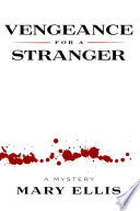 Vengeance For A Stranger : it starts routinely enough: paying bills and burial...