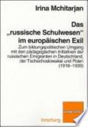 """Das """"russische Schulwesen"""" im europäischen Exil"""