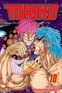 Toriko, Vol. 10 : friends face powerful members of gourmet...