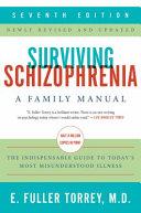 Surviving Schizophrenia 7th Edition
