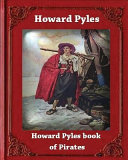 Howard Pyle s Book of Pirates  1921  by Howard Pyle