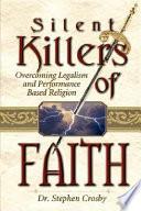 The Silent Killers Of The Faith