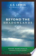 Beyond the Shadowlands (Foreword by Walter Hooper) Pdf/ePub eBook
