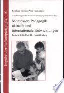 Montessori P  dagogik  aktuelle und internationale Entwicklungen