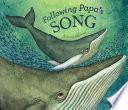 Following Papa s Song
