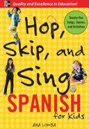 Hop Skip And Sing Spanish