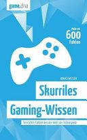 Skurriles Gaming-Wissen