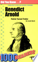Benedict Arnold Patriot Turned Traitor
