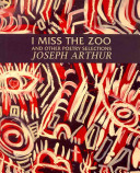 I Miss the Zoo and Other Poetry Selections