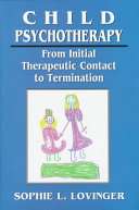 Child Psychotherapy Session And Discusses Intake Setting Play Themes