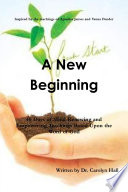 A New Beginning  40 Days of Mind Renewing and Empowering Teachings