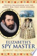 Elizabeth s Spymaster