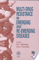 Multi Drug Resistance in Emerging and Re Emerging Diseases