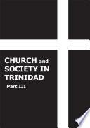 Church and Society in Trinidad 1864-1900