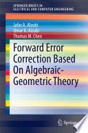 Forward Error Correction Based On Algebraic Geometric Theory