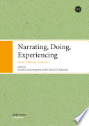 Narrating, Doing, Experinecing