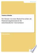 Der Einsatz von Asset Backed Securities als Finanzierungsinstrument f  r mittelst  ndische Unternehmen