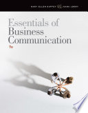 Essentials of Business Communication Approach To Business Communication That Includes Unparalleled Resources
