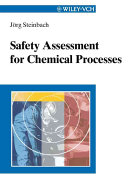 Safety Assessment for Chemical Processes