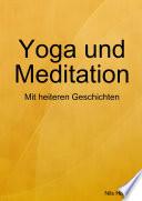 Yoga Und Meditation Das Heitere Bungsbuch