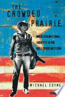 The Crowded Prairie