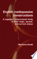 English Mediopassive Constructions