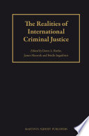 The Realities Of International Criminal Justice