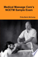 Medical Massage Care S Ncetm Sample Exam