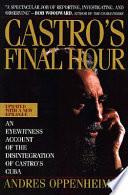 Castro S Final Hour