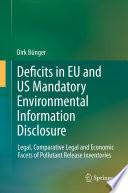 Deficits in EU and US Mandatory Environmental Information Disclosure