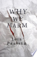 Why We Harm : violate existing laws. but a...