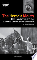 download ebook the horse's mouth: how handspring and the national theatre made war horse pdf epub