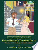 uncle buster s doodles diary curse of the dog park duchess