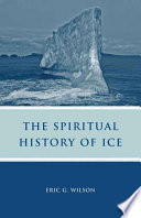 The Spiritual History of Ice