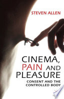 Cinema, Pain and Pleasure