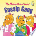 The Berenstain Bears  Gossip Gang