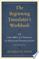 The Beginning Translator   s Workbook